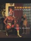 Circus Americanus - Ralph Rugoff