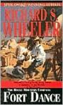 Fort Dance (The Rocky Mountain Company) - Richard S. Wheeler