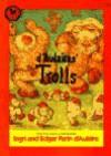 d' Aulaires' Trolls - Ingri d'Aulaire, Edgar Parin d'Aulaire