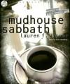 Mudhouse Sabbath - Lauren F. Winner, Kate Reading