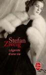Légende d'une vie - Stefan Zweig, Barbara Fontaine