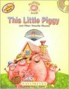 This Little Piggy: And Other Favorite Rhymes [With CD] - Eric Smith, Dubravka Kolanovic, Louise Gardner