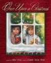 Once Upon a Christmas: Holiday Stories to Warm the Heart - Alice Gray