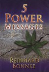5 Power Messages - Reinhard Bonnke