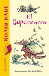 El Superzorro - Quentin Blake, Roald Dahl
