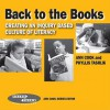Back to the Books: Creating a Literacy Culture in Your School - Ann Cook