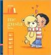 Me Gusta/ I Like It - Anne Decis, Edelvives Publishing, Depto Ediciones Escolares de Edelvives