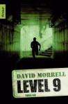Level 9 - David Morrell, Christine Gaspard