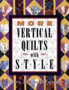 More Vertical Quilts with Style - Bobbie A. Aug, Sharon Newman