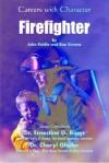 Firefighter - John Riddle, Ernestine G. Riggs, Cheryl Gholar