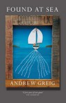Found at Sea - Andrew Greig