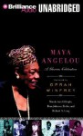 Maya Angelou: A Glorious Celebration - Marcia Ann Gillespie, Dion Graham