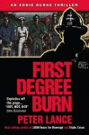 First Degree Burn (An Eddie Burke Thriller) - Peter Lance