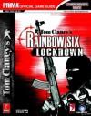Tom Clancy's Rainbow Six Lockdown (PC): Prima Official Game Guide (Prima Official Game Guides) - Joe Grant Bell, Prima Publishing