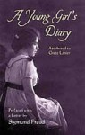 A Young Girl's Diary: Prefaced with a Letter by Sigmund Freud - Grete Lainer, Eden Paul, Cedar Paul, Julia Swindells