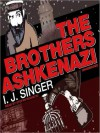 The Brothers Ashkenazi (MP3 Book) - Israel Joshua Singer