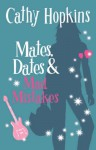 Mates, Dates And Mad Mistakes (Mates Dates, #6) - Cathy Hopkins