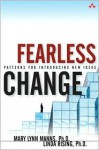 Fearless Change: Patterns for Introducing New Ideas - Mary Lynn Manns, Linda Rising