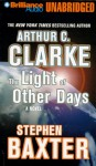 The Light of Other Days (Audio) - Stephen Baxter, Arthur C. Clarke