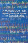 A Handbook for Adjunct/Part-Time Faculty and Teachers of Adults - Donald Greive