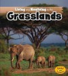 Living and Nonliving in the Grasslands (Is It Living Or Nonliving?) - Rebecca Rissman