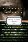 Seven Houses in France: A Novel - Bernardo Atxaga, Margaret Jull Costa