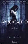 Anjo Caído (Anjo Caído, #1) - Lauren Kate, Inês Castro