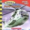 Pure Power (Tonka: Driving Force, No. 1) - Craig Robert Carey, Isidre Mones, Marc Mones