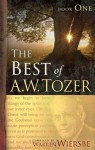 The Best of A. W. Tozer Book One - A.W. Tozer
