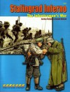Stalingrad Inferno: The Infantryman's War - Gordon L. Rottman, Ronald Volstad
