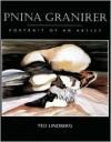 Pnina Granirer: Portrait of an Artist - Ted Lindberg, Ronald B. Hatch