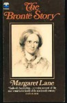The Brontë Story: A Reconsideration Of Mrs. Gaskell's Life Of Charlotte Brontë - Margaret Lane