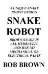 Snake Robot (Invention Note 2) - Bob Brown