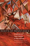 Roots of Resistance: A History of Land Tenure in New Mexico - Roxanne Dunbar-Ortiz, Simon J. Ortiz