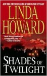 Shades Of Twilight - Linda Howard
