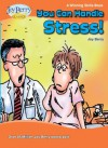 You Can Handle Stress! A Winning Skills Book - Joy Berry