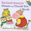 Richard Scarry's Please and Thank You Book - Richard Scarry