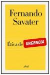 Ética de urgencia - Fernando Savater