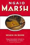 When in Rome (Roderick Alleyn, #26) - Ngaio Marsh