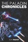 The Paladin Chronicles - B.W. Philpot