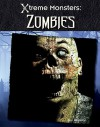 Zombies (Xtreme Monsters) - Sue L. Hamilton