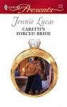 Caretti's Forced Bride (Wedlocked!) - Jennie Lucas