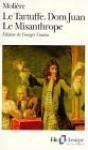 Tartuffe, Le - Dom Juan - Le Misanthrope - Molière