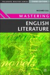 Mastering English Literature - Richard Gill
