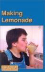 Making Lemonade - Peter Sloan, Sheryl Sloan