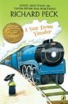 A Year Down Yonder - Richard Peck