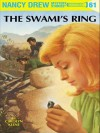 The Swami's Ring (Nancy Drew, #61) - Carolyn Keene