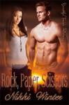 Rock, Paper, Scissors - Nikki Winter