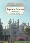 Regency Gardens - Mavis Batey