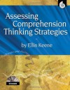 Assessing Comprehension Thinking Strategies (Accessing Comprehension Thinking Strategies) - Ellin Oliver Keene
